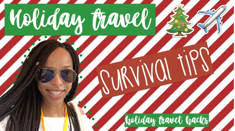 holiday travel tips. how to survive the holidays. holiday travel hacks. holiday travel bags. holiday travel hacks. travel hacks with kids during the holidays. christmas travel. cheap holiday flights. holiday travel safety tips. where to go for the holidays. things to do for holiday break